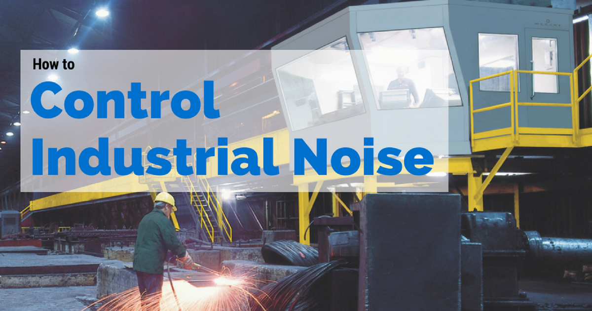 How to Control Industrial Noise? | Mecart